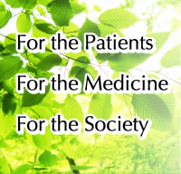 For the Patients�@For the Medicine�@For the Society